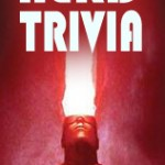True Nerd Trivia August 10th! (Also answers!)