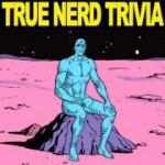 True Nerd Trivia: November!