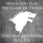 True Nerd Trivia: Game of Throne Edition!