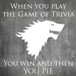 True Nerd Trivia: Game of Throne Edition!